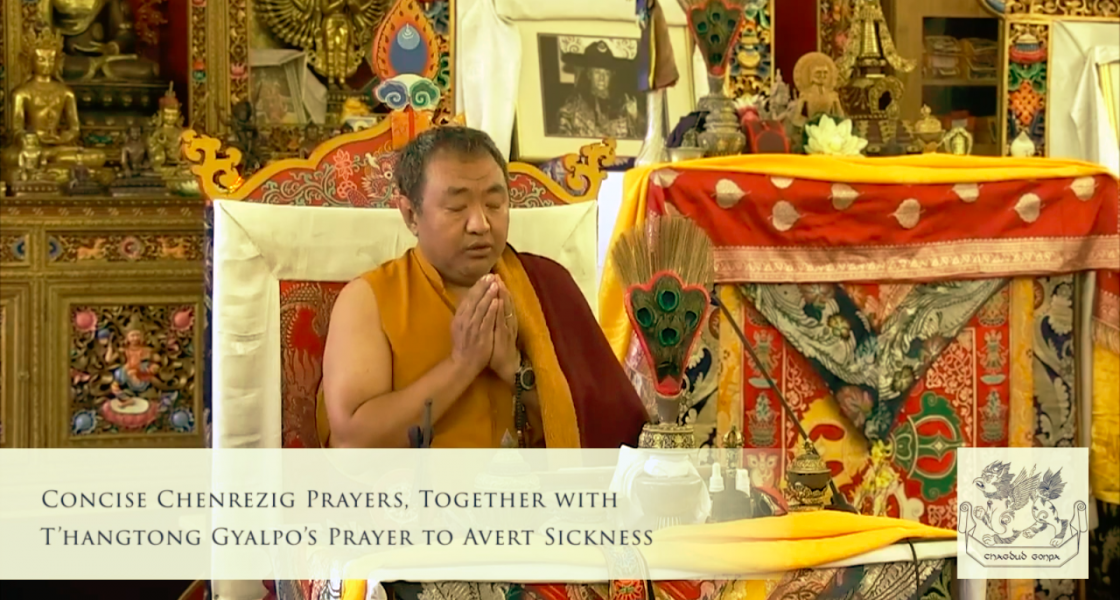 Prayers for The Pandemic (Video) & Sad News from Chagdud Gonpa Tibet